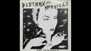 Destroy All Monsters - Bored (single 1979)