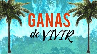 Kike Pavón | Ganas de Vivir (Letra) | 2017