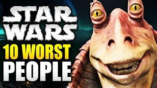 Top 10 Worst Characters In Star Wars