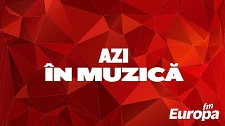 Azi in Muzica 16 august