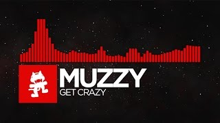 [DnB] - Muzzy - Get Crazy [Monstercat EP Release]