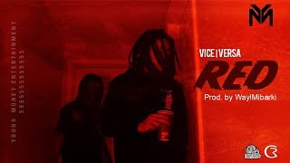YM Vice Versa - RED (Official Video) Prod. WaylMibarki