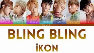iKON - BLING BLING | Color Coded Lyrics | Han/Rom/Eng