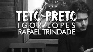 TETO PRETO - IGOR LOPES & RAFAEL TRINDADE - TEASER STUDIO FIDES SESSIONS
