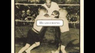 Headstrong - Do What You Feel Like
