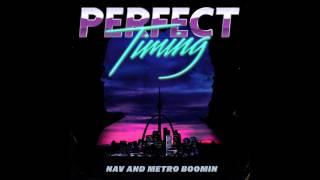 NAV & Metro Boomin - Rich (Official Audio)