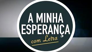 A MINHA ESPERANÇA | CD JOVEM | MENOS UM
