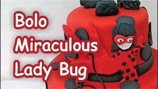 Bolo Miraculous Lady Bug - As aventuras de Lady Bug
