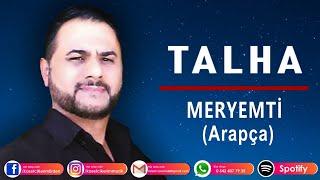 TALHA - MERYEMTİ ( Arapça)