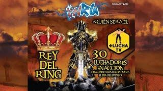 IWRG Rey del Ring 2017