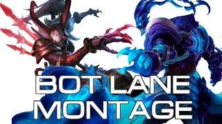 Bot Lane Montage 1 (Yadigar & faithwalker)