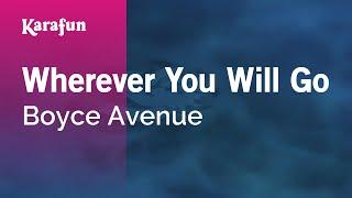 Karaoke Wherever You Will Go - Boyce Avenue *
