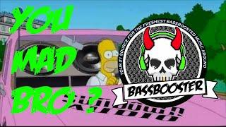 Kevin Flum - U Mad Bro Extreme 【BassBoosted】