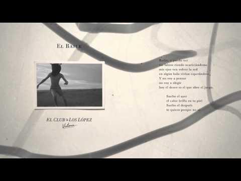 El Baile de El Club De Los Lopez Letra y Video