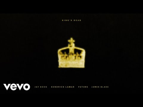 Jay Rock, Kendrick Lamar, Future, James Blake - King's Dead