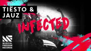 Tiësto & Jauz - Infected (official audio)