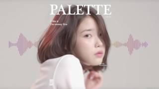 IU(아이유) - Palette(팔레트) (Feat. G-DRAGON) (APIECEOFONION REMIX)