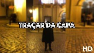 Traçar da Capa + Monumental Serenata Académica