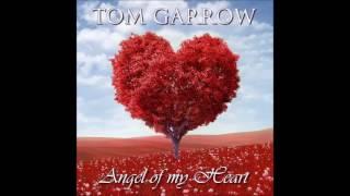 Tom Garrow - Angel of my Heart (Italodisco 2017)