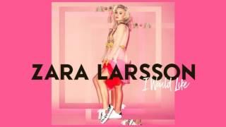 Zara Larsson - I Would Like (Acapella) (Dl link)