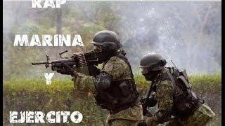 Rap Ejercito Mexicano & Marina   EN ACCION   V3   2017.