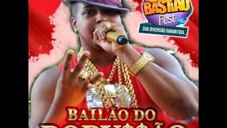 Bailão do Robyssão • Ao Vivo no Bastião Fest 2013 • 13 Tira, Bota