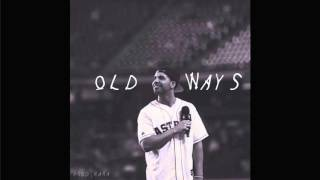 "[SOLD] Drake Type Beat - ""Old Ways"" (Prod. Young Ra)"