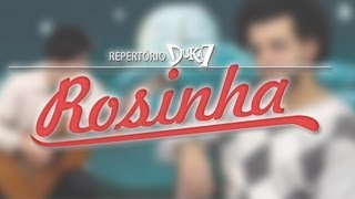 ROSINHA (ARY TOLEDO) - REPERTÓRIO DUKA7 #4