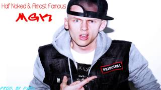 MGK - Half Naked & Almost Famous Official Instrumental