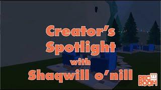 Creator's Spotlight: Shaqwill o'nill
