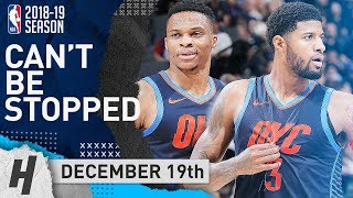 Russell Westbrook & Paul George SHOWTIME in Sacramento! Highlights vs Kings 2018.12.19 - SICK!