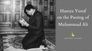 Hamza Yusuf on the Passing of Muhammad Ali width=
