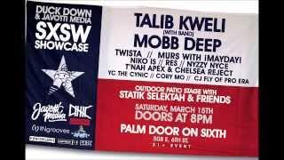 Talib Kweli, Mobb Deep, Twista, Murs + More at our SXSW Showcase (3/15)