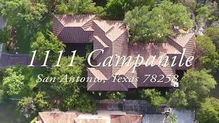 1111 Campanile San Antonio, Texas 78258 - Drone Tour