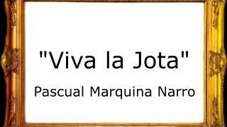 Viva la Jota - Pascual Marquina Narro [Pasodoble]