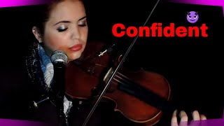 Demi Lovato- Confident (Violin/Vocal Music Cover Video by Madeline Alicea)