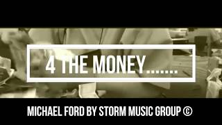 Michael Ford  - For the love of Money