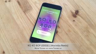 KO KO BOP Ringtone - EXOTribute Marimba Remix Ringtone - Download for iPhone & Android