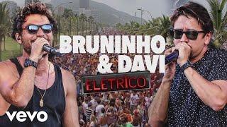 Bruninho & Davi - Fico Com Você (Elétrico) [Pseudo Video]