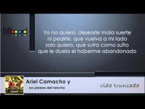 Vida Truncada de Ariel Camacho Y Los Plebes Del Rancho Letra y Video