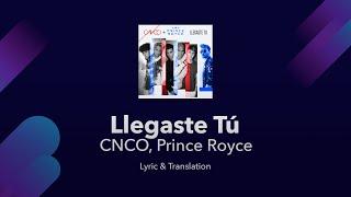 CNCO, Prince Royce   Llegaste Tú Lyrics English And Spanish   English Lyrics Translation / Meaning