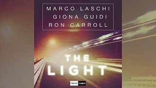 Marco Laschi, Giona Guidi, Ron Carroll  - The Light (Radio Edit) [Official]