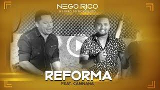 Nego Rico feat. Caninana - Reforma (Clip Oficial)