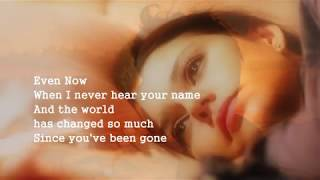 Barry Manilow - Even Now (Acoustic) with lyrics