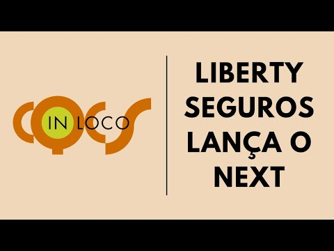 Imagem post: Liberty Seguros lança o NEXT