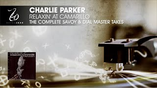 Charlie Parker - Relaxin' At Camarillo - The Complete Savoy & Dial Master Takes