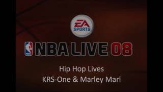 KRS-One & Marley Marl - Hip Hop Lives (NBA Live 08 Edition)