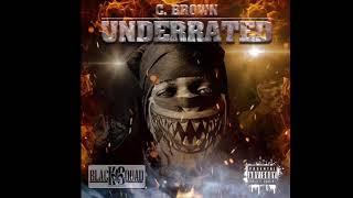 C. Brown Underrated [Jiggalator]