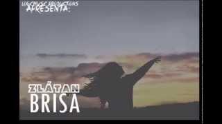 ZLÁTAN - BRISA (AUDIO)