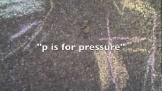 P is for Pressure - Wheat